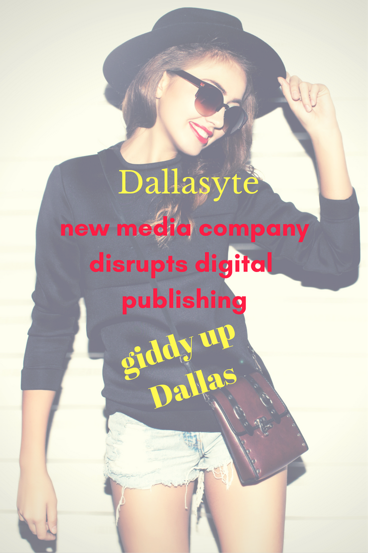 dallasytenew-media-companydisrupts-digital-publishing-1